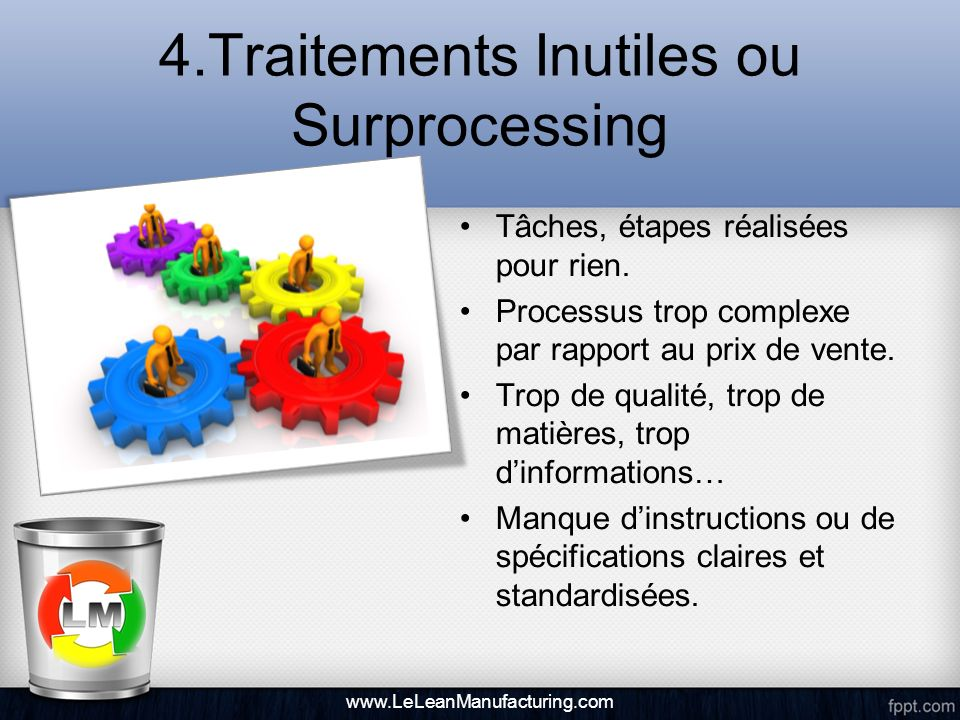 4.Traitements Inutiles ou Surprocessing