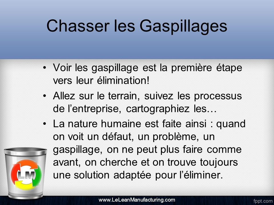 Chasser les Gaspillages