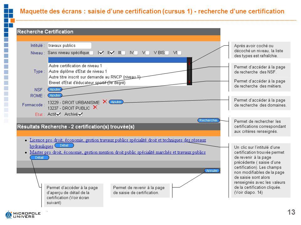 Maquette des écrans : saisie d'une certification (cursus 1) - recherche d'une certification