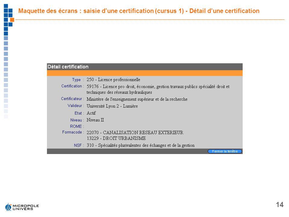 Maquette des écrans : saisie d'une certification (cursus 1) - Détail d'une certification