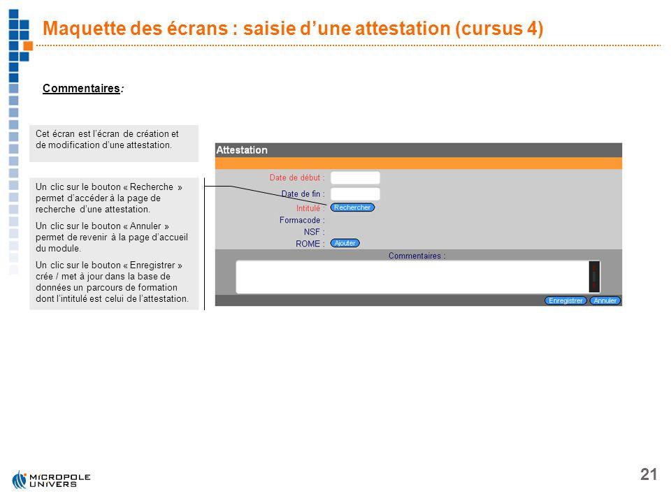 Maquette des écrans : saisie d'une attestation (cursus 4)