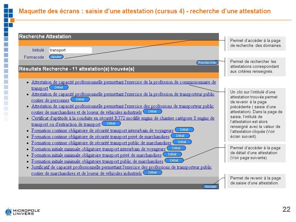 Maquette des écrans : saisie d'une attestation (cursus 4) - recherche d'une attestation
