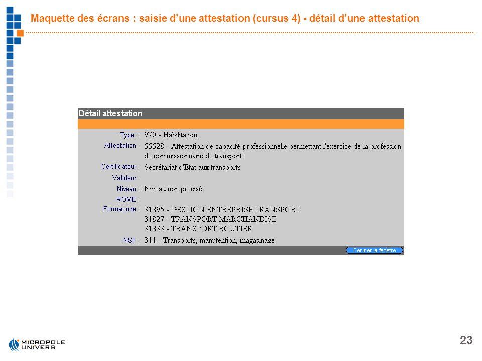 Maquette des écrans : saisie d'une attestation (cursus 4) - détail d'une attestation
