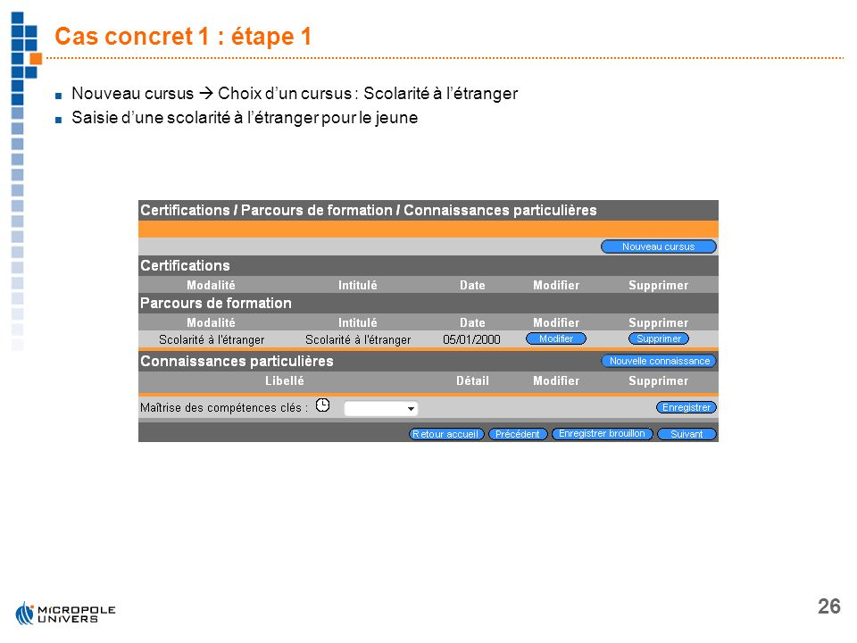 Cas concret 1 : étape 1 Nouveau cursus  Choix d'un cursus : Scolarité à l'étranger.