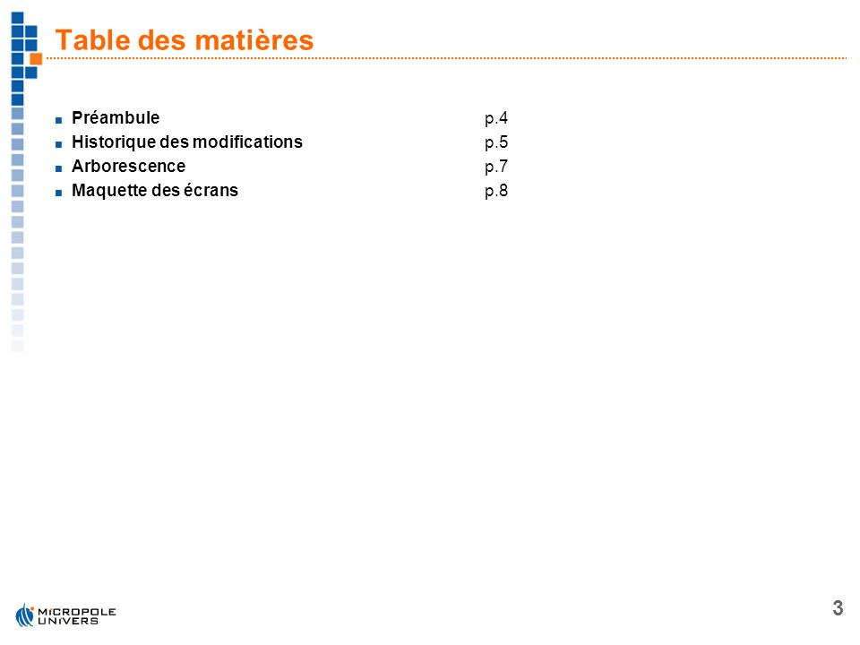 Table des matières Préambule p.4 Historique des modifications p.5