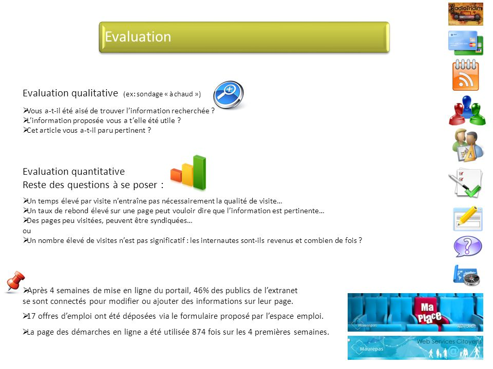 Evaluation Evaluation qualitative (ex: sondage « à chaud »)