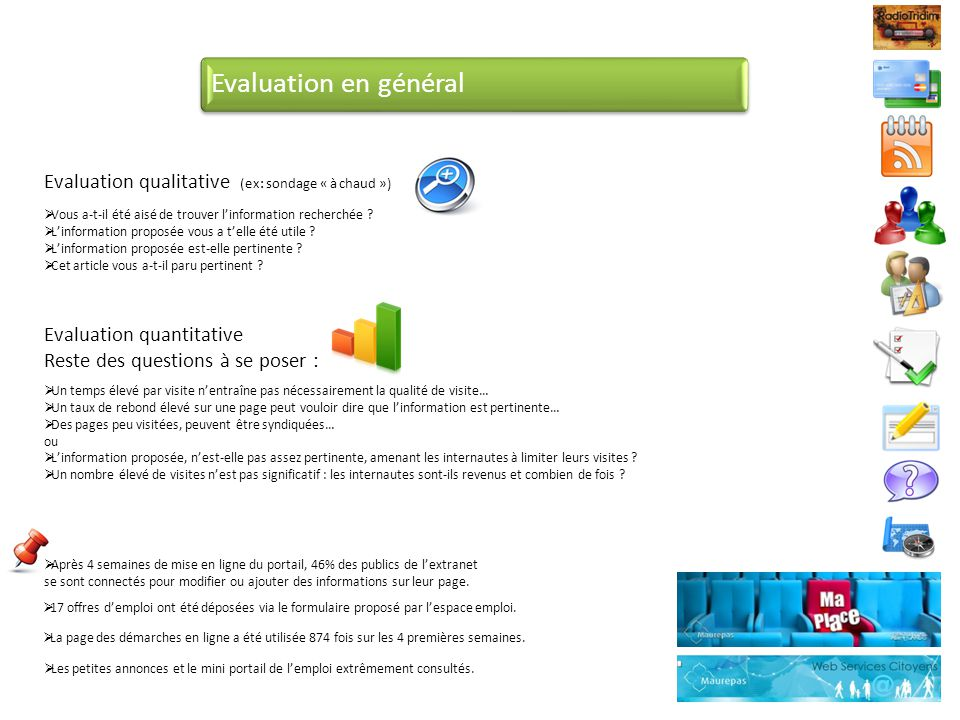 Evaluation en général Evaluation qualitative (ex: sondage « à chaud »)