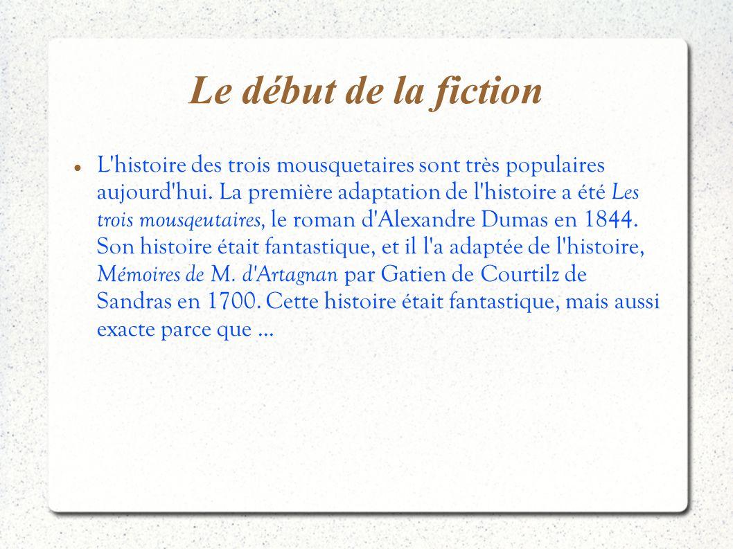 Le début de la fiction
