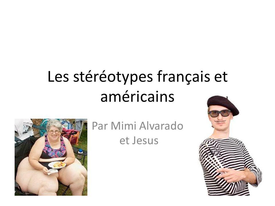 Les stéréotypes français et américains