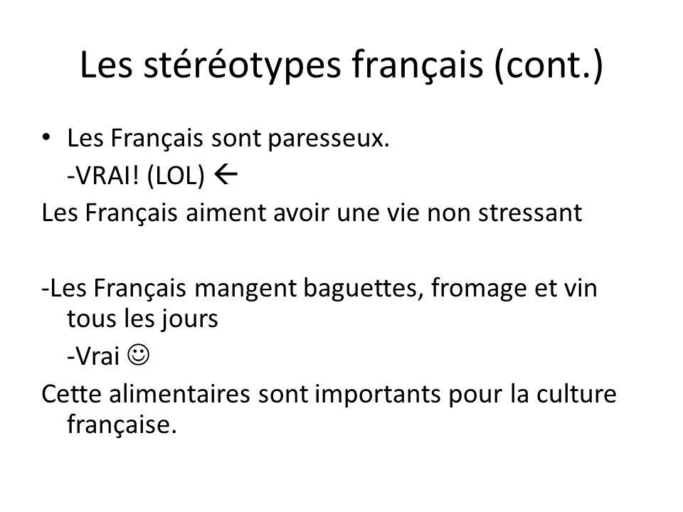 Les stéréotypes français (cont.)