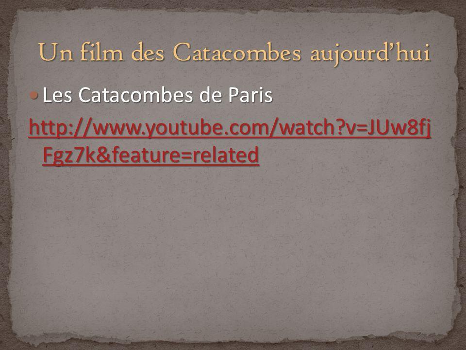 Un film des Catacombes aujourd'hui