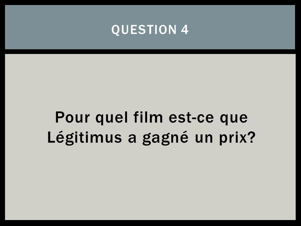 Pour quel film est-ce que Légitimus a gagné un prix