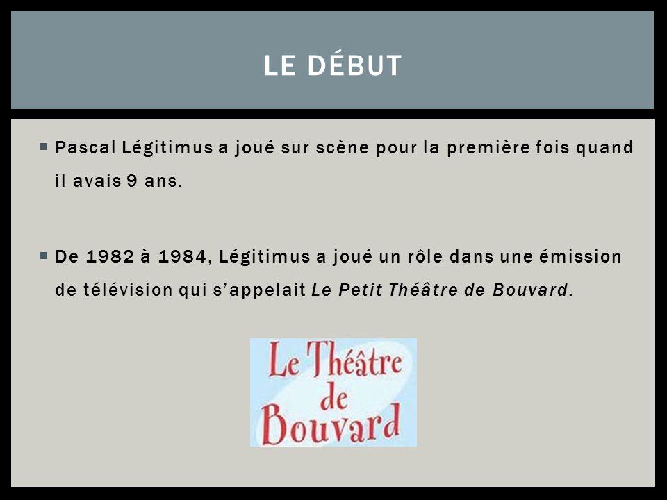 Le début Pascal Légitimus a joué sur scène pour la première fois quand il avais 9 ans.