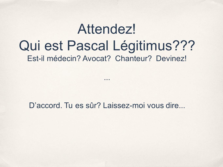 Qui est Pascal Légitimus