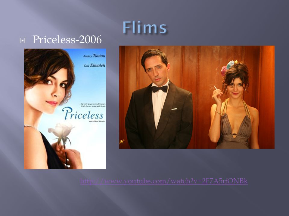 Flims Priceless-2006 http://www.youtube.com/watch v=2F7A5rfONBk