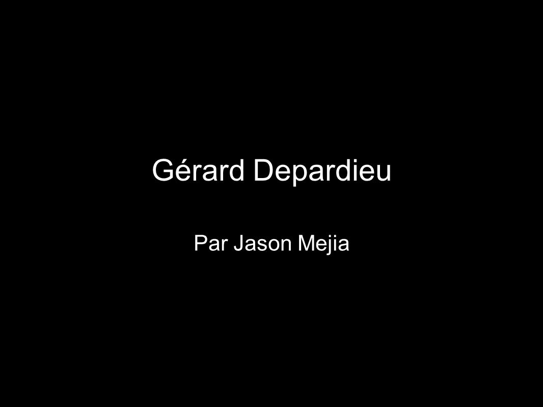 Gérard Depardieu Par Jason Mejia