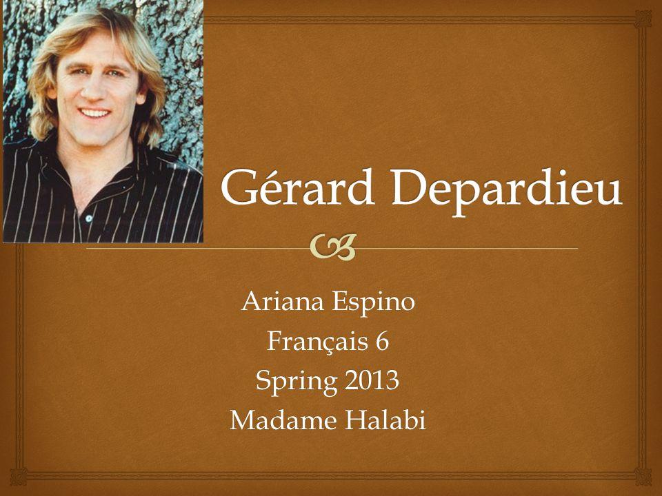 Ariana Espino Français 6 Spring 2013 Madame Halabi