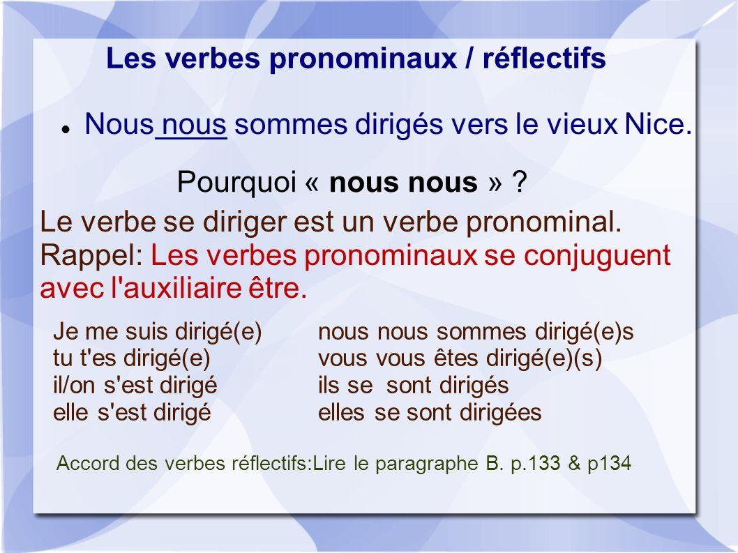 Accord des verbes réflectifs:Lire le paragraphe B. p.133 & p134