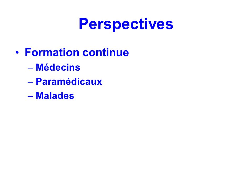 Perspectives Formation continue Médecins Paramédicaux Malades