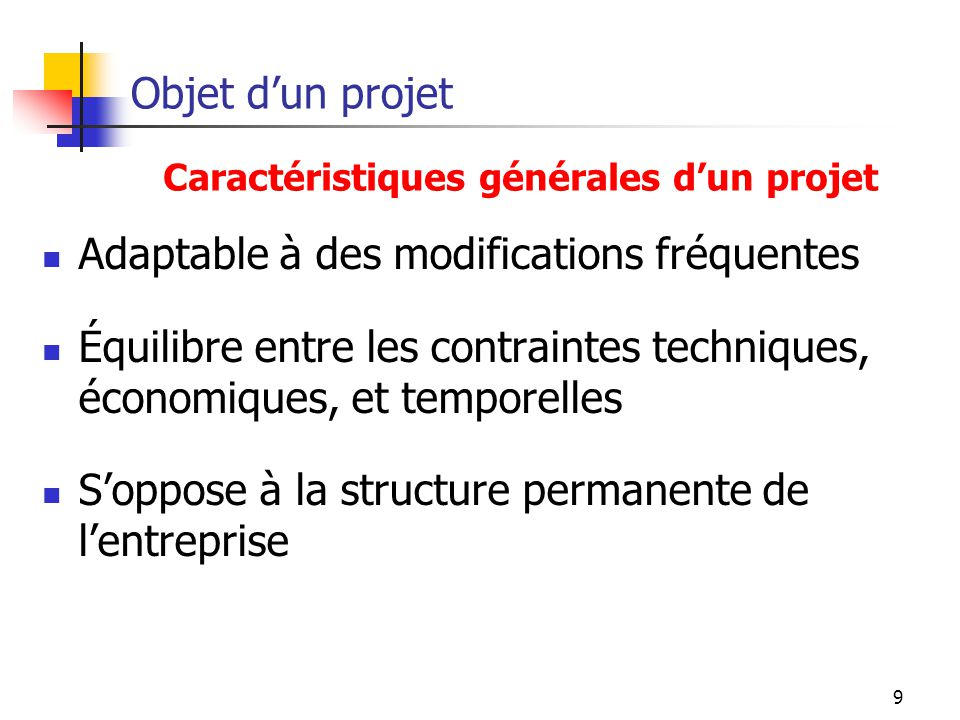 Adaptable à des modifications fréquentes