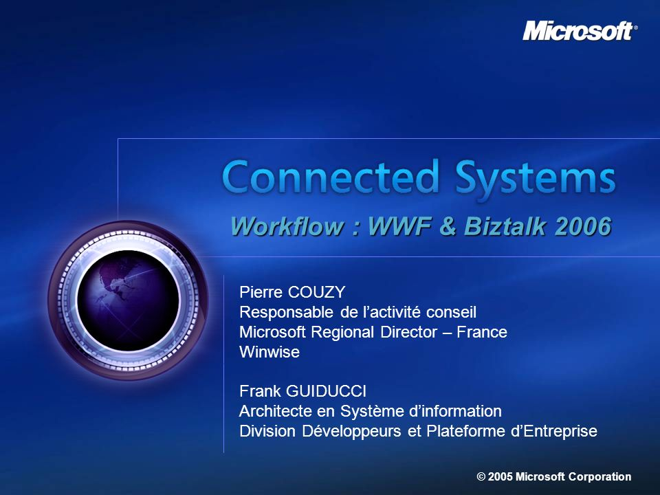 Workflow : WWF & Biztalk 2006