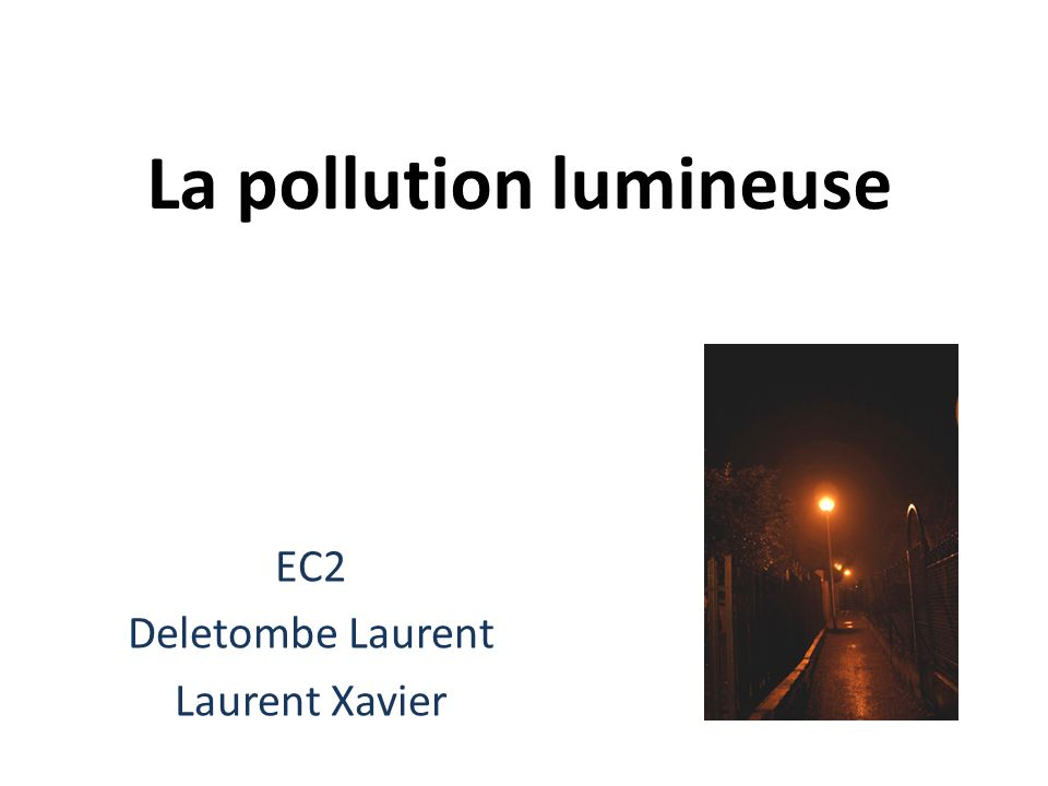 La pollution lumineuse