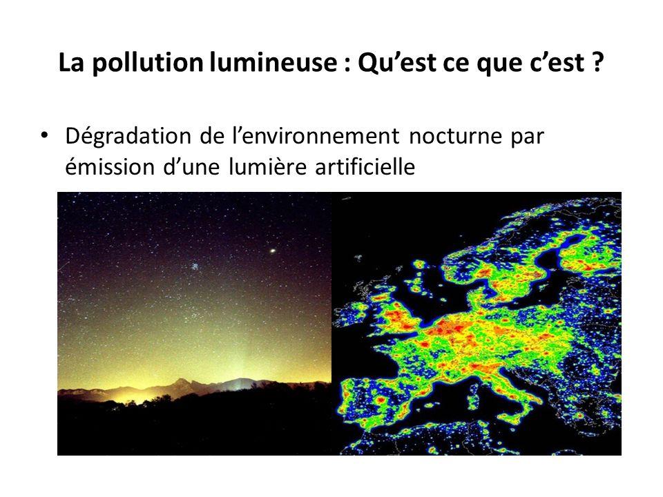 La pollution lumineuse : Qu'est ce que c'est