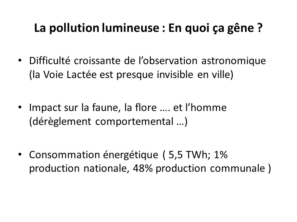 La pollution lumineuse : En quoi ça gêne