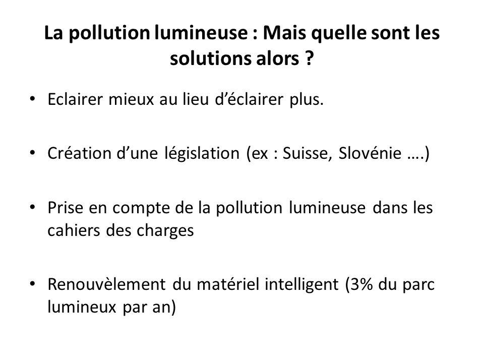 La pollution lumineuse : Mais quelle sont les solutions alors