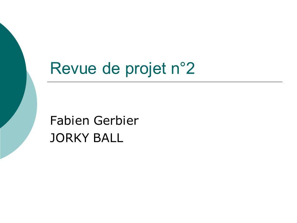 Fabien Gerbier JORKY BALL