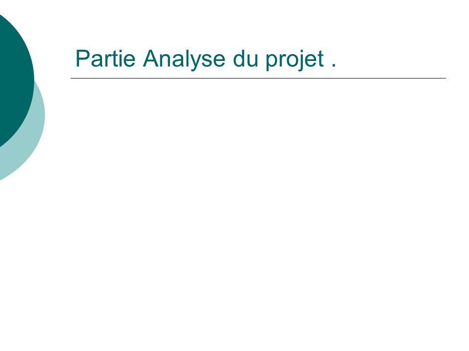 Partie Analyse du projet .