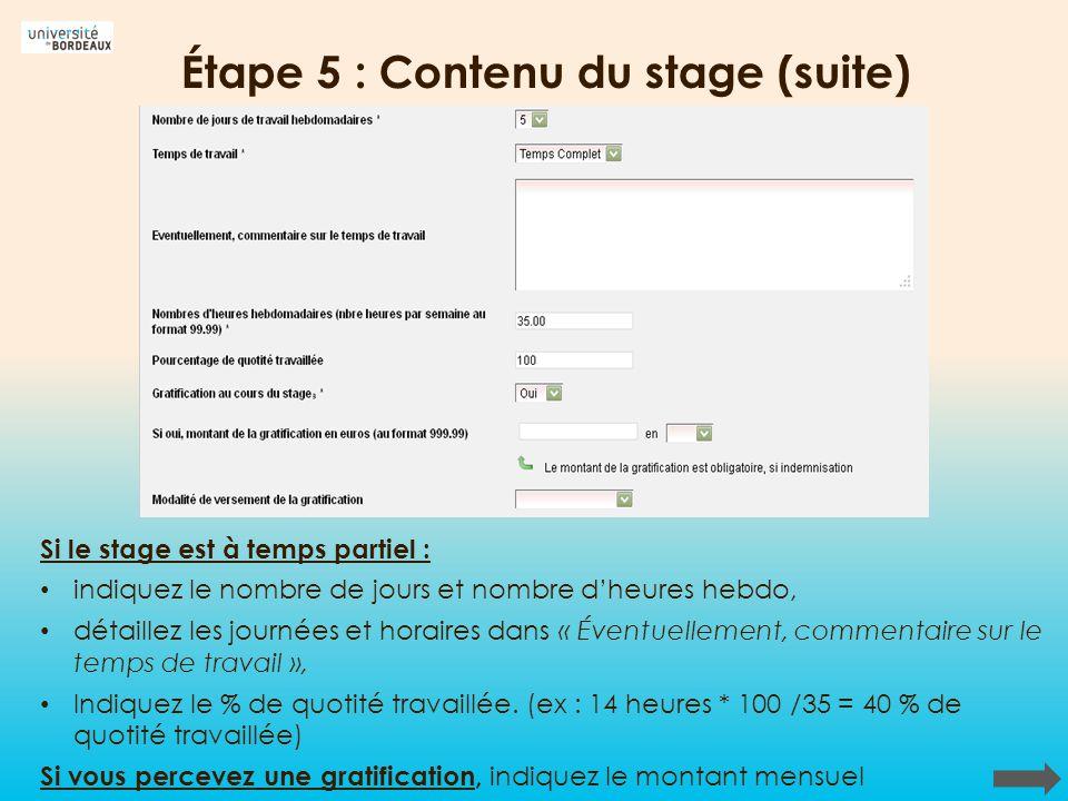 Étape 5 : Contenu du stage (suite)
