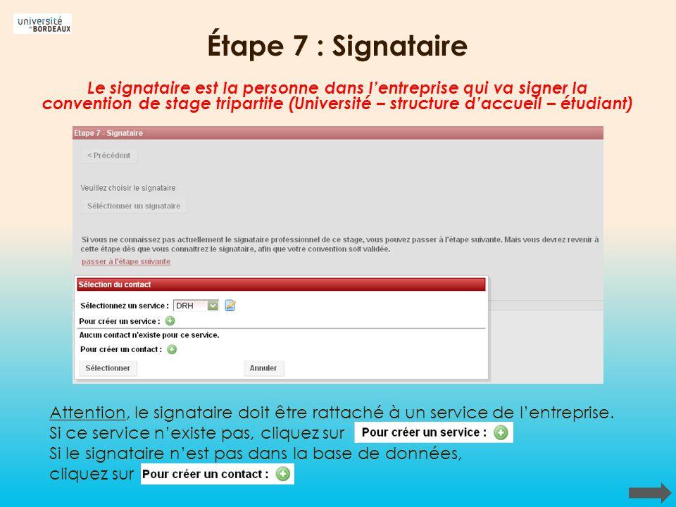 Étape 7 : Signataire