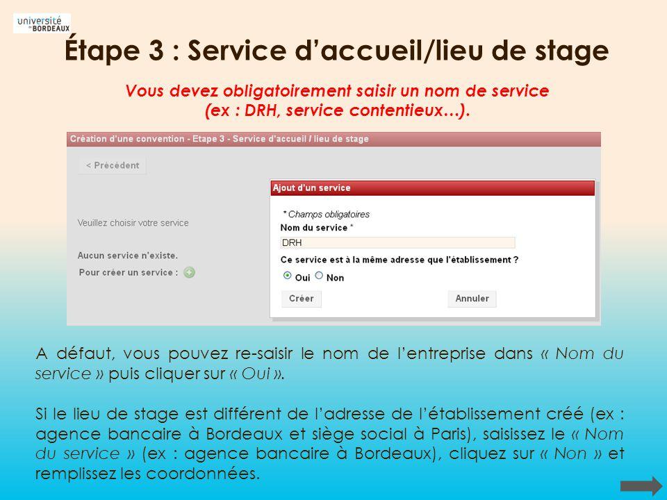 Étape 3 : Service d'accueil/lieu de stage