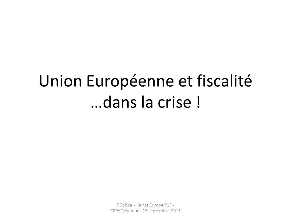 Union Européenne et fiscalité …dans la crise !