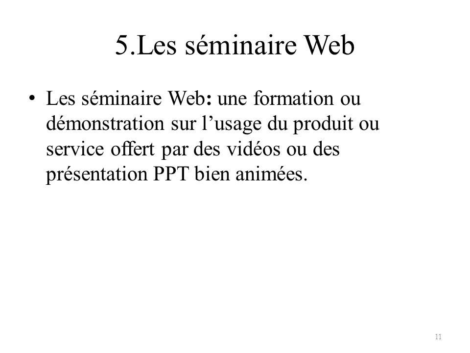 5.Les séminaire Web