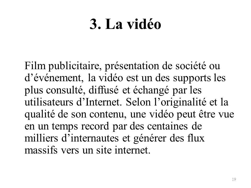 3. La vidéo