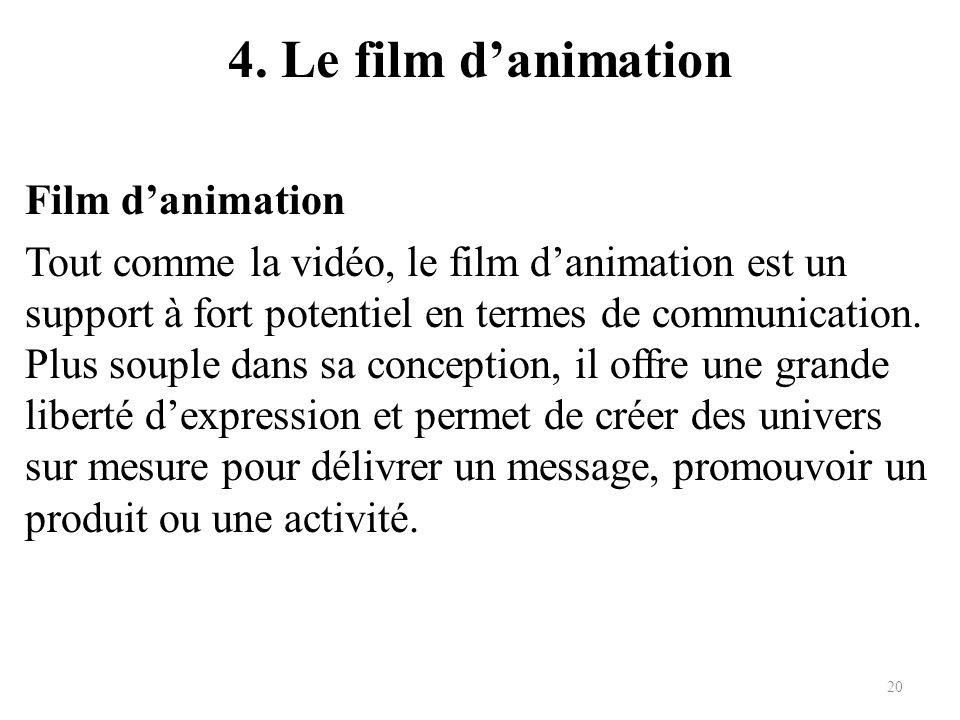 4. Le film d'animation