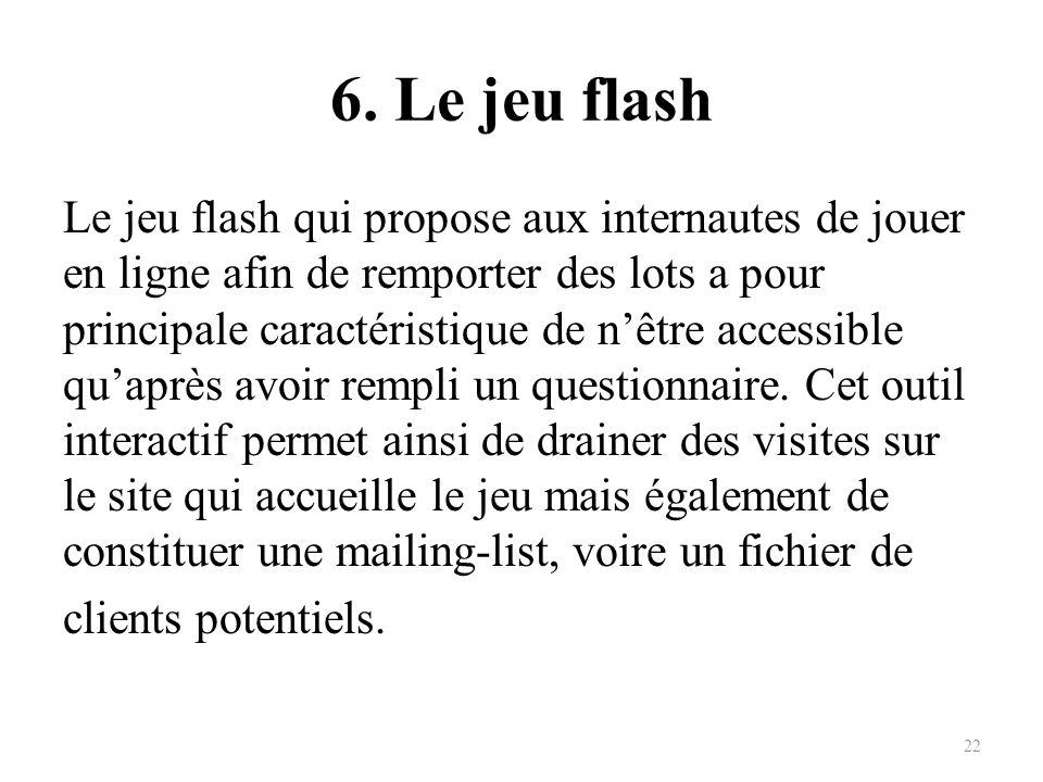 6. Le jeu flash