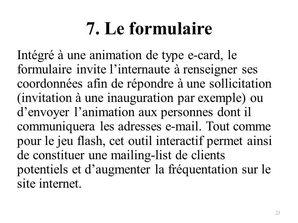 7. Le formulaire