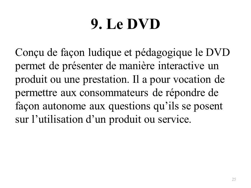 9. Le DVD