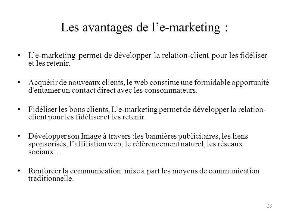 Les avantages de l'e-marketing :