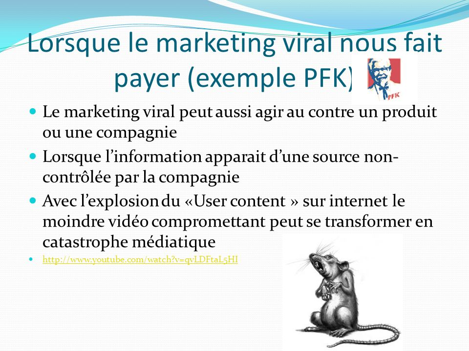 Lorsque le marketing viral nous fait payer (exemple PFK)