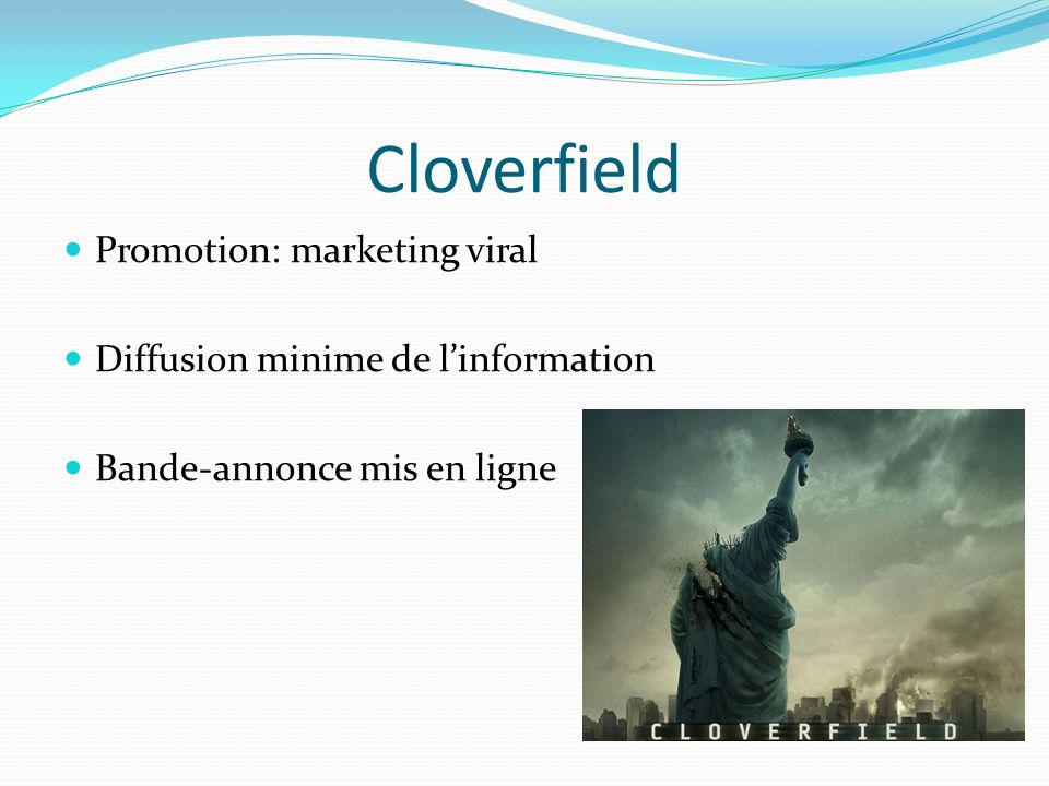 Cloverfield Promotion: marketing viral
