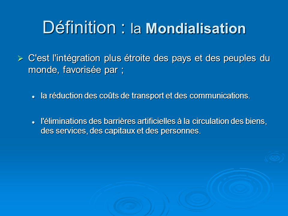 Définition : la Mondialisation