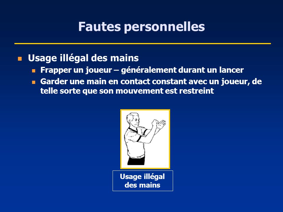 Usage illégal des mains