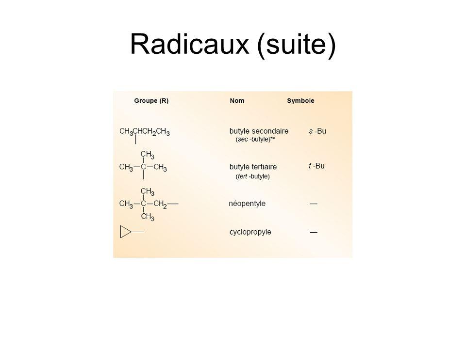 Radicaux (suite)