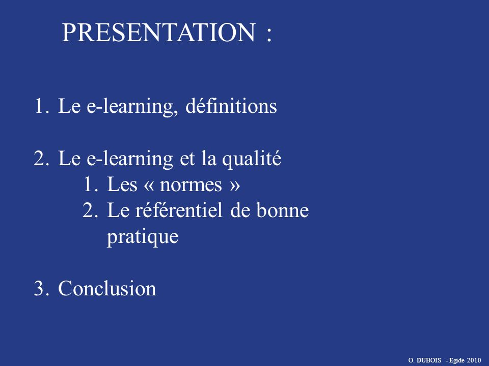 PRESENTATION : Le e-learning, définitions Le e-learning et la qualité