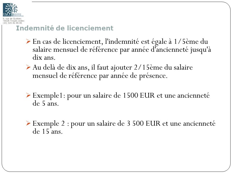 Exemple1: pour un salaire de 1500 EUR et une ancienneté de 5 ans.