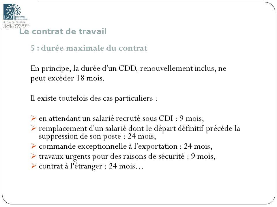 5 : durée maximale du contrat